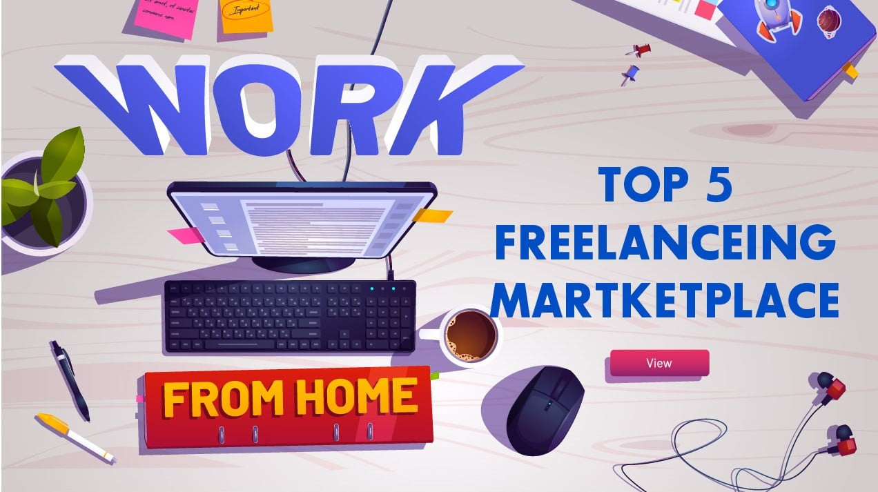 Top 5 marketplace for freelancer